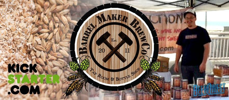 Barrel Maker Brewing Kickstarter