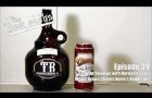 Episode 39: Growler Reviews with Hardyman and World Brews Cheers Norm's Amber Ale